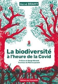 Hervé Bramy - La biodiversité à l'heure de la Covid.