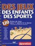 Hervé Brezot et Alain Buono - Des jeux, des enfants, des sports - 120 fiches de jeux dans 11 sports & la danse et 20 formules de compétitions éducatives.
