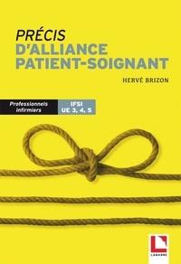 Hervé Brizon - Précis d'alliance patient-soignant - IFSI UE 3, 4, 5.