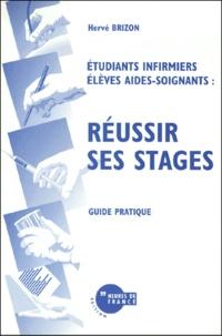 Réussir ses stages- Guide pratique - Hervé Brizon pdf epub