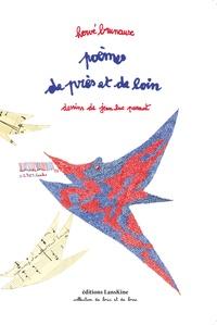Hervé Brunaux et Jean-Luc Parant - Poèmes de près et de loin.