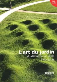 Hervé Brunon et Monique Mosser - L'art du jardin du début du XXe siècle à nos jours. 1 DVD