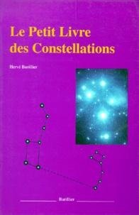 Hervé Burillier - Le petit livre des constellations.