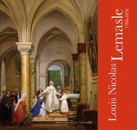 Hervé Cabezas - Louis Nicolas Lemasle (1788-1876) - Peintre du prince de Salerne.