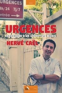 Hervé Caël - Urgences - Chroniques d'un urgentiste niçois.
