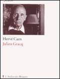 Hervé Carn - Julien Gracq.