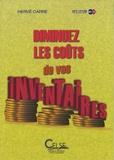 Hervé Carré - Diminuez les coûts de vos inventaires.