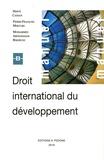Hervé Cassan et Pierre-François Mercure - Droit international du développement.