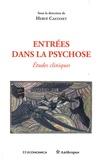 Hervé Castanet - Entrées dans la psychose - Etudes cliniques.