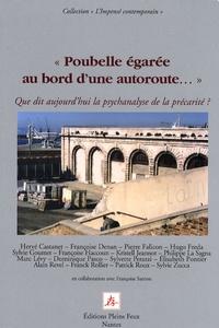 Hervé Castanet - Poubelle égarée au bord d'une autoroute... - Que dit aujourd'hui la psychanalyse de la précarité ?.