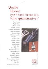 Hervé Castanet - Quelle liberté pour le sujet à l'époque de la folie quantitative ?.