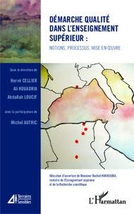 Hervé Cellier et Ali Koudria - Démarche qualité dans l'enseignement supérieur : notions, processus, mise en oeuvre.