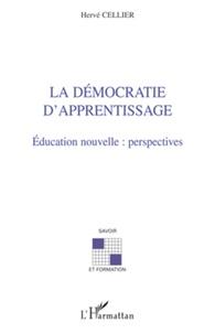 Hervé Cellier - La democratie d'apprentissage.