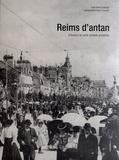 Hervé Chabaud - Reims d'antan - A travers la carte postale ancienne.