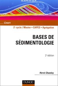 Hervé Chamley - Bases de sédimentologie.