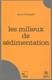 Hervé Chamley - Les milieux de sédimentation.