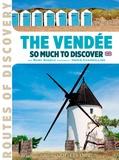 Hervé Champollion et Marc Nagels - Vendée - So much to discover, Edition en anglais.