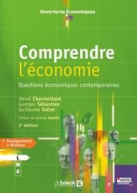 Comprendre l'économie- Questions économiques contemporaines - Hervé Charmettant |