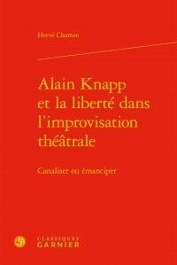 Alixetmika.fr Alain Knapp et la liberté dans l'improvisation théâtrale - Canaliser ou émanciper Image