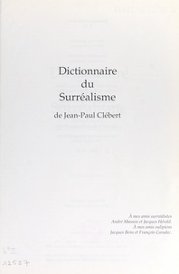 Hervé Chaumeton et Jean-Paul Clébert - Dictionnaire du surréalisme.
