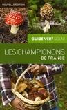 Hervé Chaumeton et Jean Guillot - Les champignons de France.