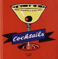 Hervé Chayette et Alain Weill - Cocktails.