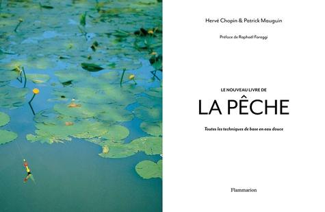 Le nouveau livre de la pêche. Toutes les techniques de base en eau douce
