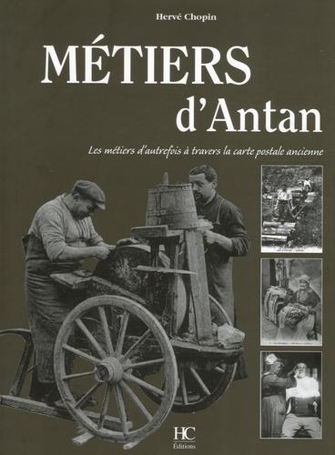 Hervé Chopin - Métiers d'Antan.