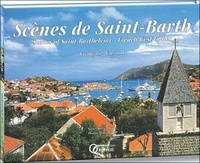 Hervé Chopin - Scènes de Saint-Barth - Scenes of Saint-Barthélémy, French West Indies, édition bilingue Français-Anglais.