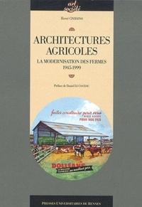 Hervé Cividino - Architectures agricoles - La modernisation des fermes 1945-1999.