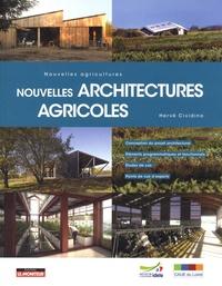 Hervé Cividino - Nouvelles architectures agricoles - Nouvelles agricultures.