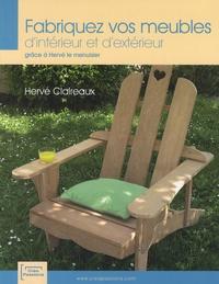 Hervé Claireaux - Fabriquez vos meubles d'intérieur et d'extérieur grâce à Hervé le menuisier.