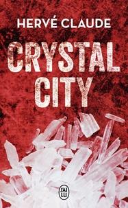 Hervé Claude - Crystal City.