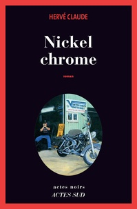 Hervé Claude - Nickel chrome.