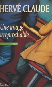 Hervé Claude - Une image irréprochable.
