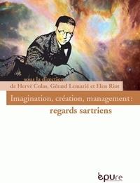 Hervé Colas et Gérard Lemarié - Imagination, créativité, management : regards satriens.