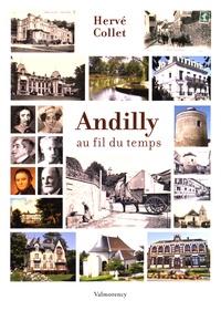 Hervé Collet - Andilly au fil du temps.