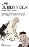Hervé Collet et Wing Fun Cheng - L'art de bien vieillir dans l'esprit du Tao.
