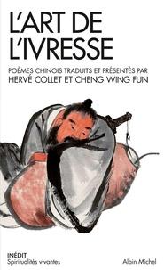 Hervé Collet et Wing Fun Cheng - L'art de l'ivresse.