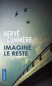 Hervé Commère - Imagine le reste.