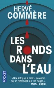 Hervé Commère - Les ronds dans l'eau.
