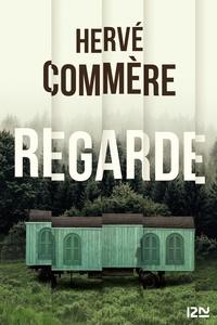 Hervé Commère - Regarde.