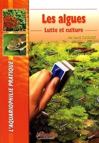 Hervé Coudert - Les algues - Lutte et culture.