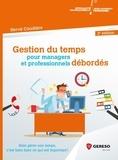 Hervé Coudière - Gestion du temps pour managers et professionnels débordés - Bien gérer son temps, c'est bien faire ce qui est important !.