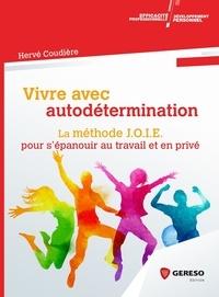 Goodtastepolice.fr Vivre avec autodétermination - La méthode JOIE pour s'épanouir au travail et en privé Image
