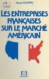 Hervé Couffin - Les entreprises françaises sur le marché américain.