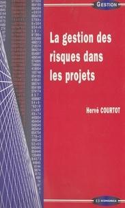 Hervé Courtot - La gestion des risques dans les projets.