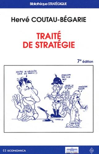 Hervé Coutau-Bégarie - Traité de stratégie.