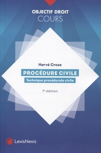 Hervé Croze - Procédure civile - Technique procédurale civile.