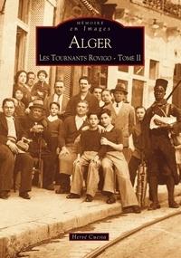 Alger, les Tournants Rovigo - Tome 2.pdf